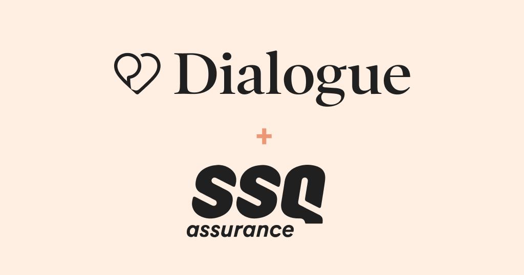 Dialogue + SSQ assurance